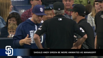 Does Andy Green need to start showing more fire on the field?