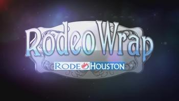 RODEOHOUSTON: Rodeo Wrap 3/20